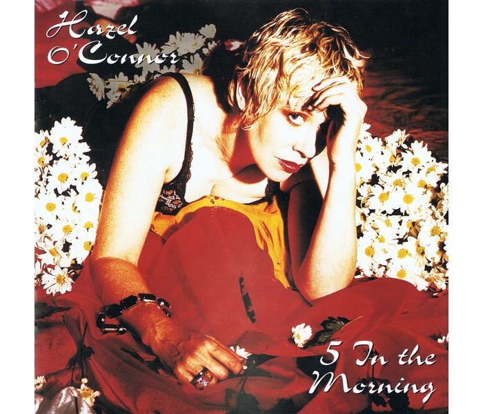 Hazel O'Connor - 5 In The Morning - Front Cover