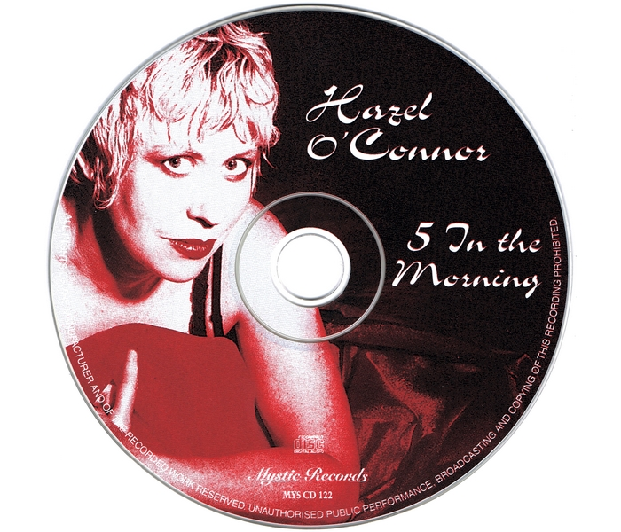 Hazel O'Connor - 5 In The Morning - Disk
