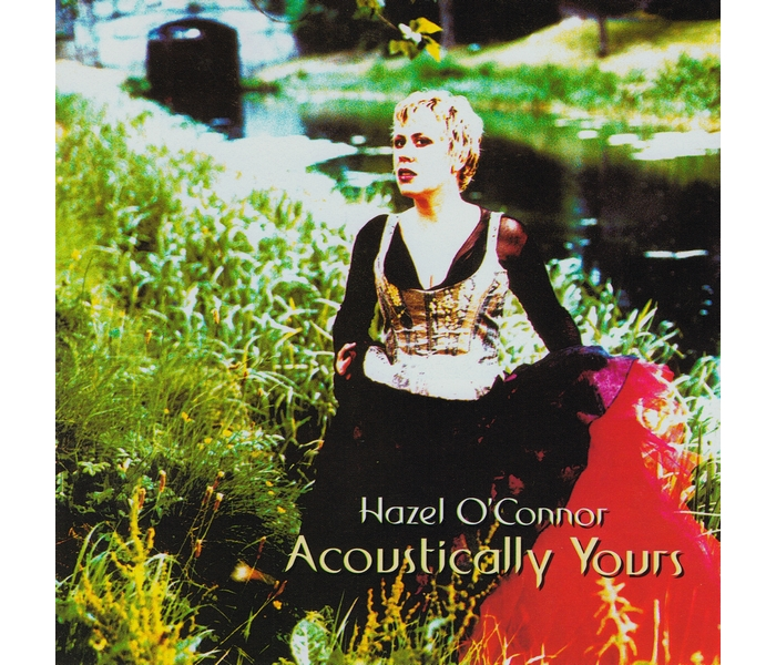 Hazel O'Connor - Acoustically Yours - Front Cover