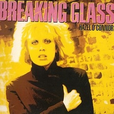 Hazel O'Connor - Breaking Glass 1987