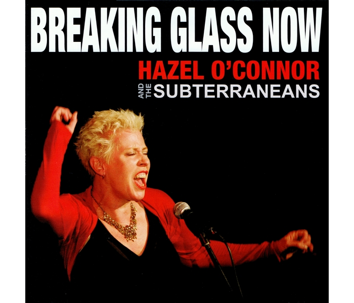 Hazel O'Connor - Breaking Glass Now - Front Cover
