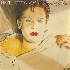Hazel O'Connor - Cover Plus 2017