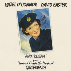 Hazel O'Connor and David Easter - And I Dream 1987