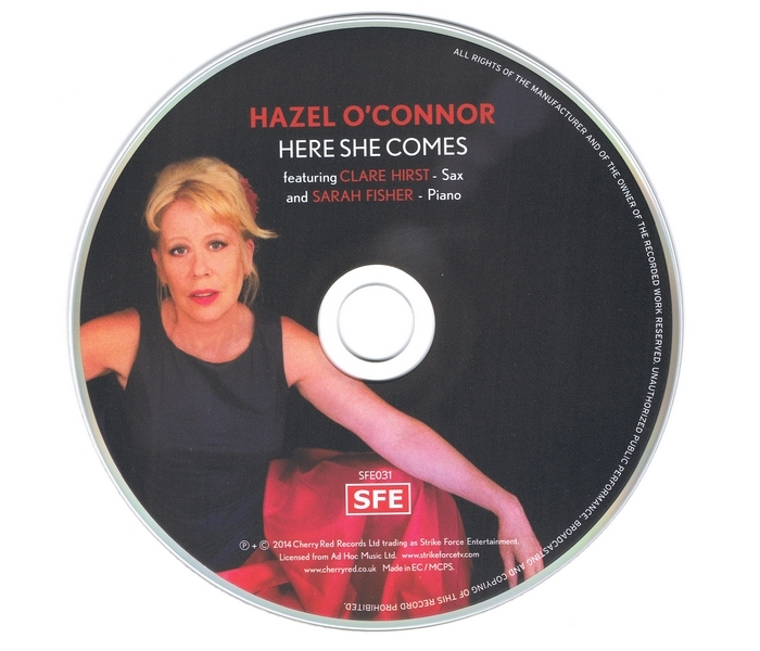 Hazel O'Connor - Here She Comes - Disk