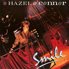 Hazel O'Connor - Smile Expanded 2008