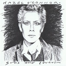 Hazel O'Connor - Sons And Lovers 1980